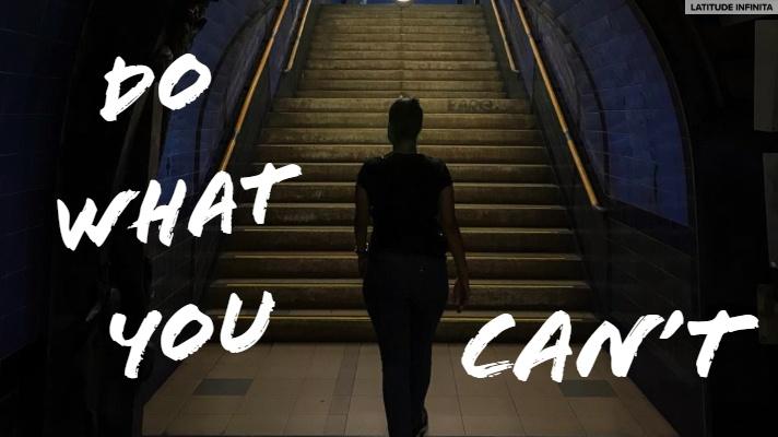 Acredite em você: Do what you can't